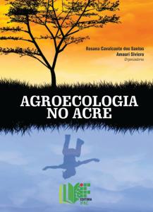 Agroecologia no Acre